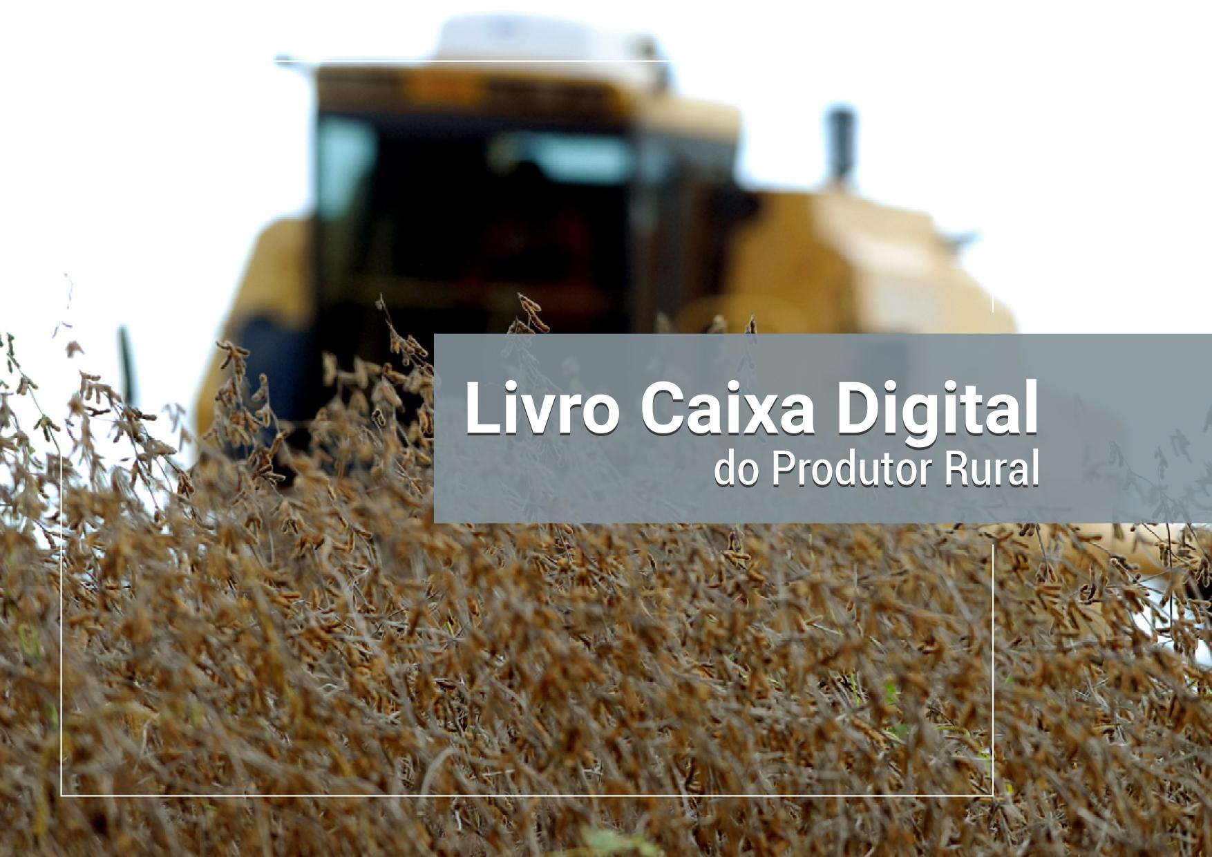 Plantae Gestão Agrícola - E-book Livro Caixa Digital Produtor Rural (LCDPR)